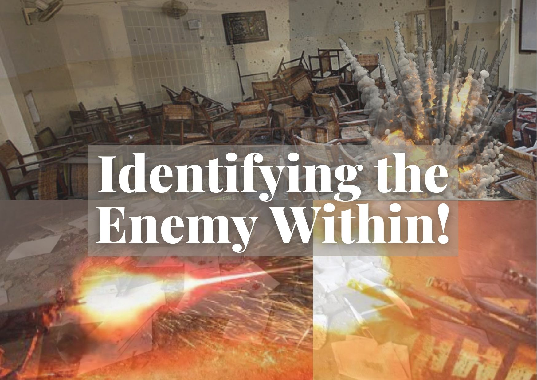 Identifying the Enemy Within!