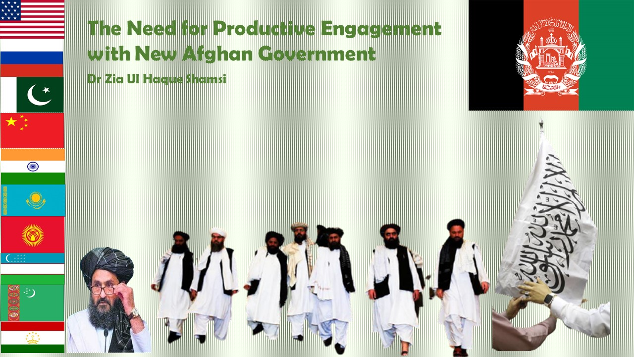 The Need for Productive Engagement with New Afghan Government