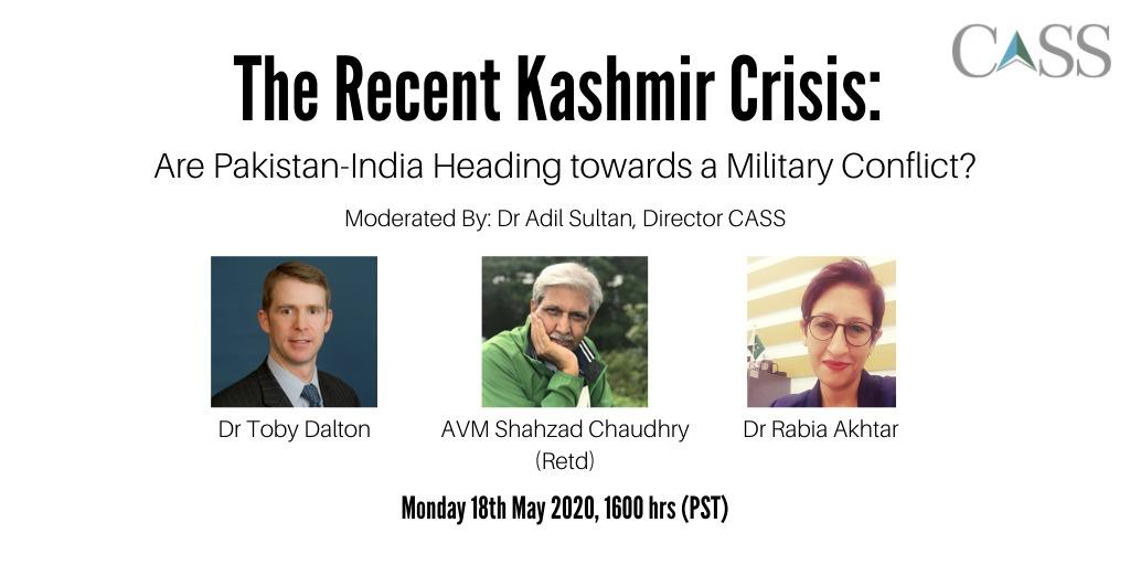 """""""The Recent Kashmir Crisis: Are Pakistan-India Heading towards a Military Conflict?"""""""