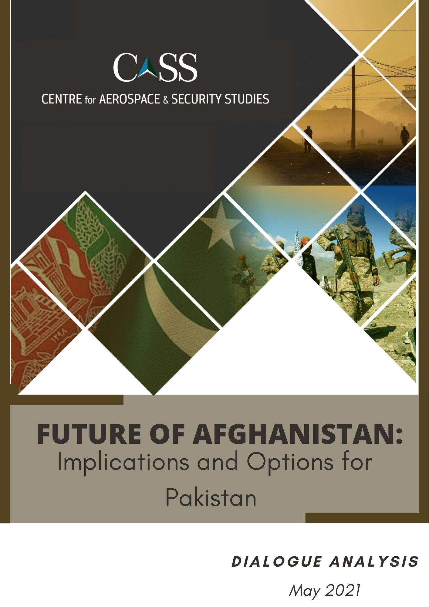 Future of Afghanistan:Implications and Options for Pakistan