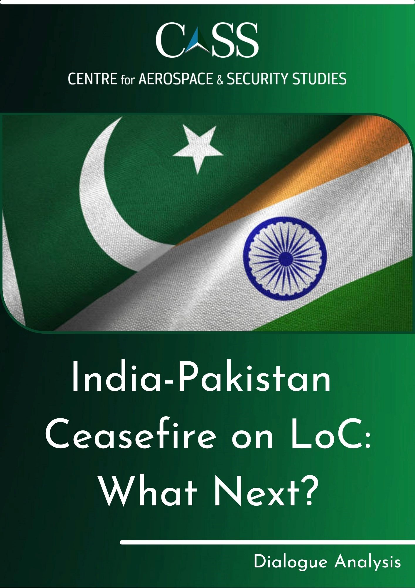 India - Pakistan Ceasefire on LoC: What Next?